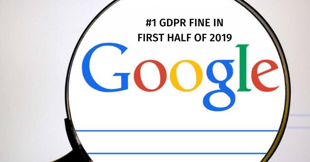 TOP 5 GDPR FINE GOOGLE