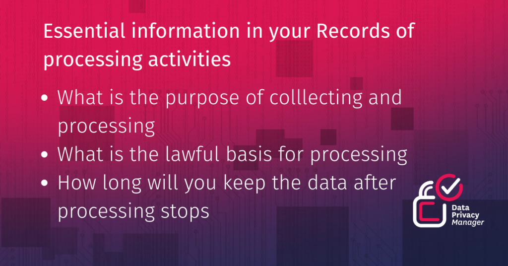 Essential Records of processing activities information