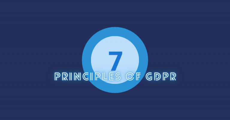 What are the 7 principles of GDPR