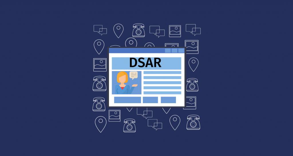 Data Subject Access Request (DSAR)