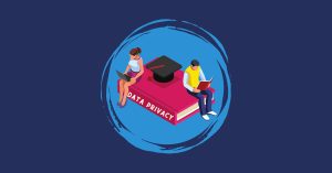 Protecting Student Data The Educator's Guide to Data Privacy